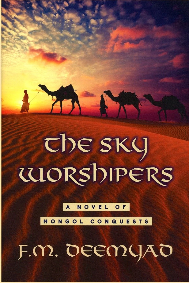 The Sky Worshipers: A Novel of Mongol Conquests
